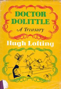 Doctor Dolittle: A Treasury by  Hugh Lofting - Hardcover - Second Printing - 1967 - from Kayleighbug Books and Biblio.com