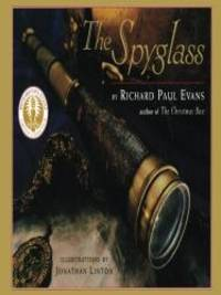 image of The Spyglass: A Book About Faith (Richard Paul Evans Virtues Collection)