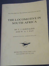 image of The Locomotive in South Africa : Reprinted from the SAR Magazine 1943 to 1948