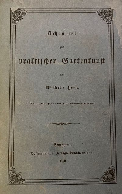 (1), 145, (5) pp. volume on 19th century German garden design and landscaping, including instruction...
