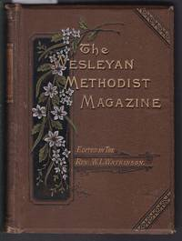 image of The Weslyan Methodist Magazine  for 1902 - Being a Continuation of the Armenian or Methodist Magazine First Published By John Wesley - Volume CXXV