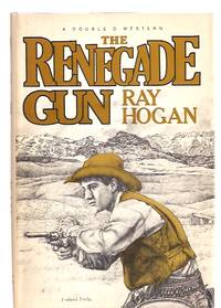 image of The Renegade Gun a Double D Western