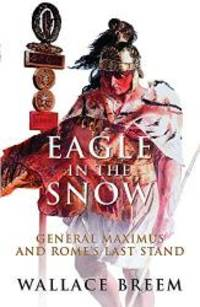 image of Eagle in the Snow: A Novel (Phoenix Press)