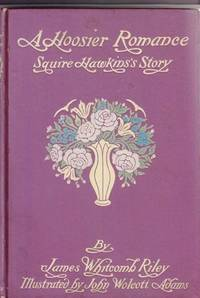A Hoosier Romance 1868: Squire Hawkins's Story