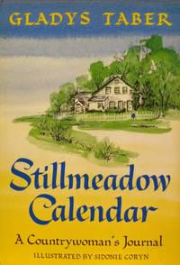 Stillmeadow Calendar:  A Countrywoman\'s Journal