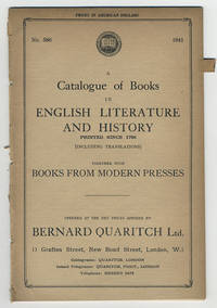 A catalogue of books in English literature and history printed since 1700 (including translations) together with books from modern presses.