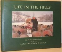 Life in the Hills - A Collection of Photo Essays (SIGNED COPY)