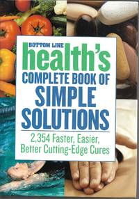 image of Bottom Line Health's Complete Book of Simple Solutions