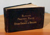 Pocket-Book of Practical Rules for the Proportions of Modern Engines & Boilers for Land and Marine Purposes