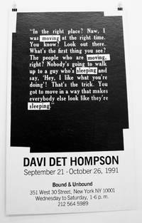Davi Det Hompson: September 21 - October 26, 1991