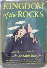 Kingdom of the Rocks:  Memories of Oppede