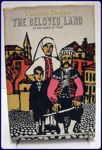 THE BELOVED LAND by Dedijer, Vladimir - 1961