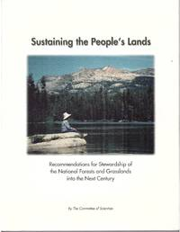 Sustaining the people's lands   recommendations for stewardship of the  national forests and grasslands into the next century