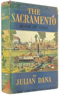 The Sacramento: River of Gold (Rivers of America).