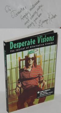 Desperate visions: the journal of alternative cinema. Vol. 1, Camp America; [the films of] John Waters and George & Mike Kuchar by  Jack [John Waters George Kuchar and Marion Eaton] Stevenson - Paperback - Signed First Edition - 1996 - from Bolerium Books Inc., ABAA/ILAB and Biblio.com