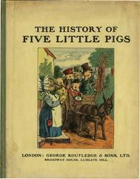 HISTORY OF FIVE LITTLE PIGGIES