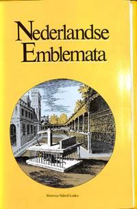 Nederlandse Emblemata. Bloemlezing uit de Noord- en Zuidnederlandse  Emblemata-literatuur van de 16de en 17de eeuw.