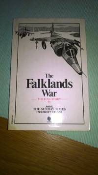 The Falklands War: The Full Story