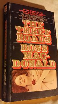 The three roads by Ross Macdonald - Paperback - 1974 - from Ruth Reaser and Biblio.com
