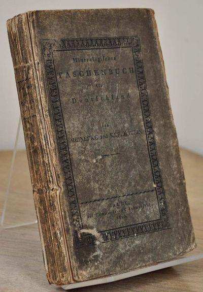 Halle, Germany: Hemmerde und Schwetschke, 1820. Book. Very good- condition. Hardcover. First Edition...