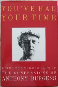 You've Had Your Time (Signed): Second volume of autobiography