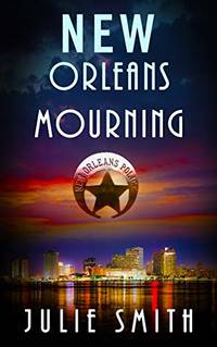 image of New Orleans Mourning: A Gripping Police Procedural Thriller