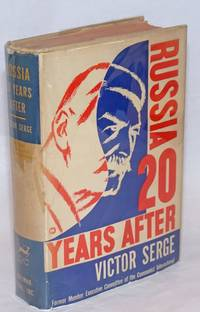 Russia, twenty years after. Translated by Max Shachtman
