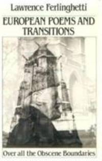 European Poems and Transitions : Over All the Obscene Boundaries