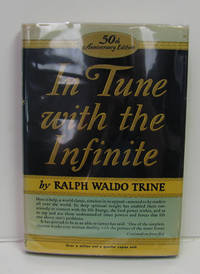 IN TUNE WITH THE INFINITE, OR FULLNESS OF PEACE, POWER AND PLENTY