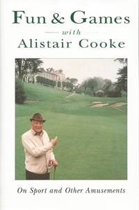 image of Fun_Games With Alistair Cooke:  On Sport and Other Amusements