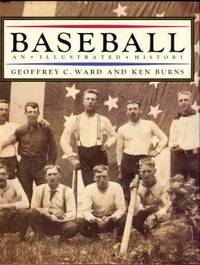 Baseball: An Illustrated History by  Ken  and Burns - 1st Edition - 1994 - from Chris Hartmann, Bookseller and Biblio.com