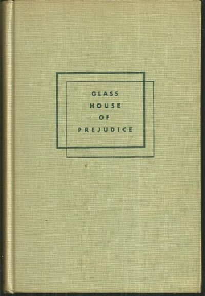 GLASS HOUSE OF PREJUDICE, Baruch, Dorothy