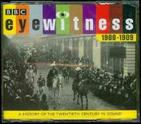 Eyewitness, 1900-1909