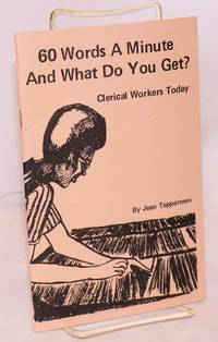 image of 60 words a minute and what do you get? Clerical workers today