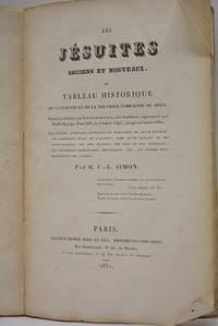 Les Jésuites anciens et nouveaux ou Tableau historique de l'ancienne et de la nouvelle...