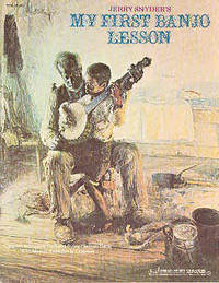 Jerry Snyder's My First Banjo Lesson