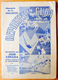 Deportes En Cuba. Obsequio De La Casa Bayer by Recopilado Por Jess Losada - Paperback - from Ken Jackson and Biblio.co.uk