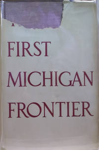 The First Michigan Frontier