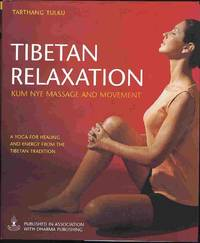 image of Tibetan Relaxation: Kum Nye Massage and Movement