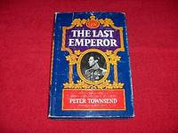 The Last Emperor: An Intimate Account of George VI and the Fall of His Empire