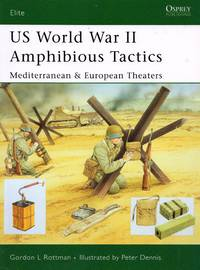 Elite No.144: US World War II Amphibious Tactics - Mediterranean & European Theaters