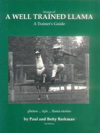 Image of a Well Trained Llama; A Trainer's Guide (3rd Edition)