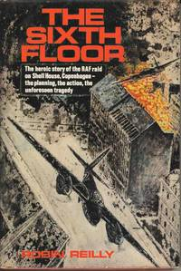 The Sixth Floor by Robin Reilly - Hardcover - 1969 - from Deez Books and Biblio.com