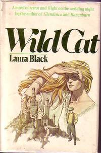 Wild Cat by  Laura Black - Hardcover - Book Club Edition - 1979 - from Ye Old Bookworm (SKU: 11907)