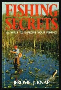 image of FISHING SECRETS - 101 Ways to Improve Your Fishing