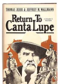 image of Return to Canta Lupe a Double D Western