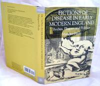 image of Fictions of Disease in Early Modern England: Bodies, Plagues and Politics