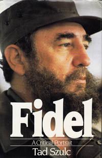 Fidel A Critical Portrait