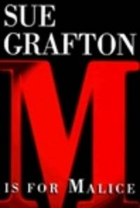 image of Grafton, Sue | M is for Malice | Signed First Edition Copy