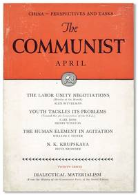 The Communist: A Magazine of the Theory and Practice of Marxism-Leninism, Vol. XVIII, no. 4, April, 1939